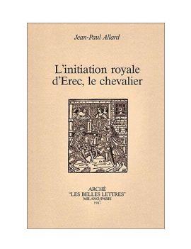 L'initiation royale d'Erec, le chevalier