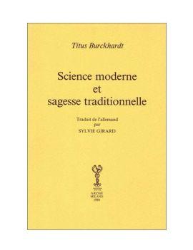 Science moderne et Sagesse...