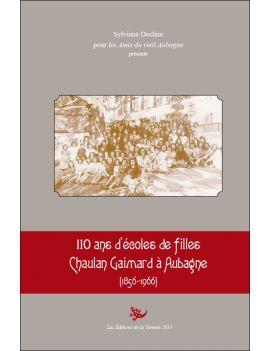 110 ans d'écoles de filles Chaulan Gaimard à Aubagne (1856-1966)