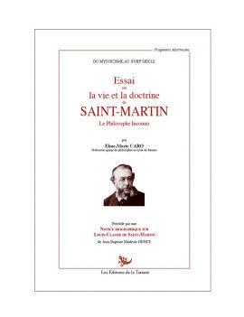 Essai sur la vie et la doctrine de Saint-Martin le philosophe inconnu