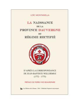 La naissance de la Province d'Auvergne du Régime Rectifié