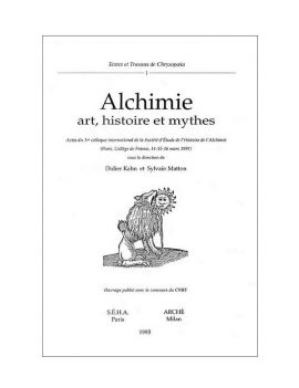 Alchimie : art, histoire et...