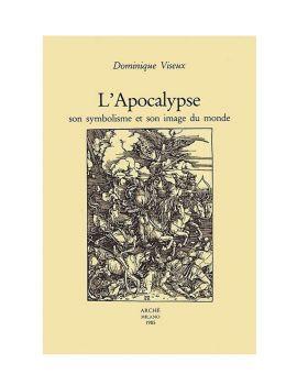 L'Apocalypse. Son symbolisme et son image du monde