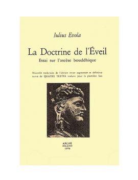 La doctrine de l'Éveil. Essai sur l'ascèse bouddhique.