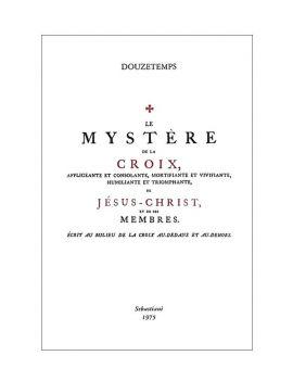 Le mystère de la Croix…