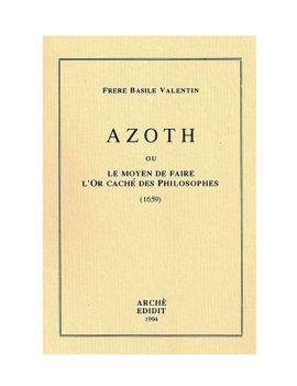 Azoth ou le Moyen de faire...