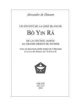 Bo Yin Ra. Un envoyé de la...