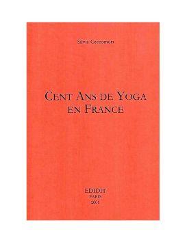 Cent ans de Yoga en France