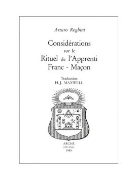 Considérations sur le Rituel de l'apprenti Franc-Maçon