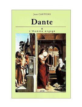 Dante II - L'Homme engagé