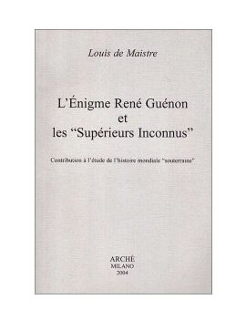 L'énigme René Guénon et les...