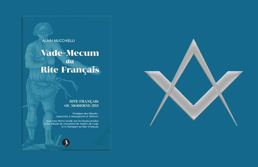 Vade-Mecum du Rite Français (Rite Français ou Moderne 1785)
