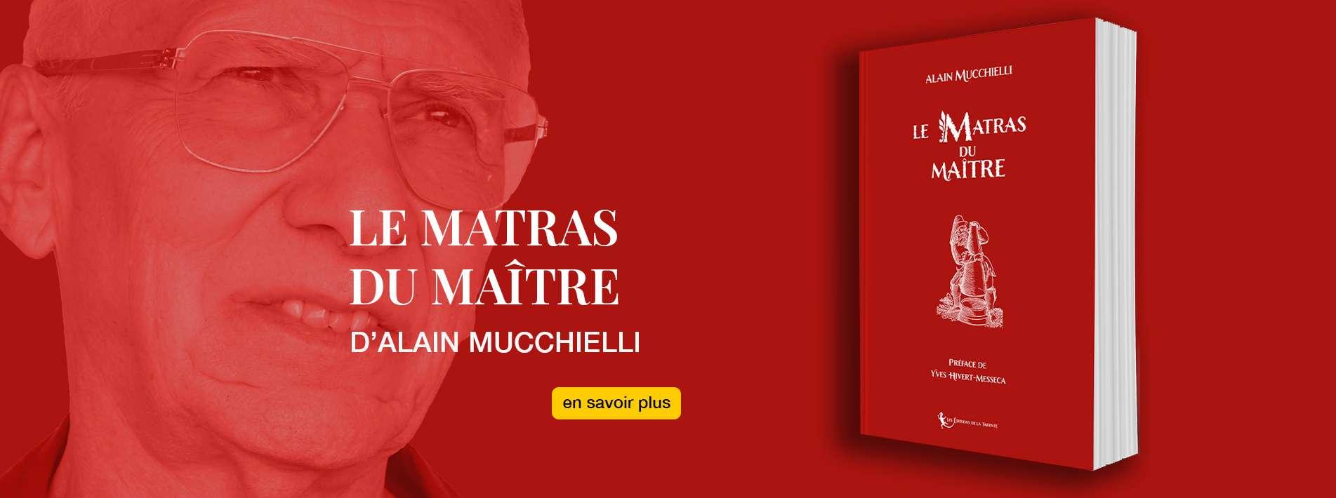 Le Matras du Maître d'Alain Mucchielli