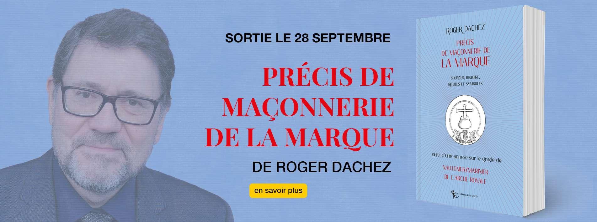 Précis de maçonnerie de la Marque de Roger Dachez